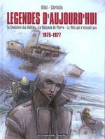 Couverture Légendes d'aujourd'hui : 1975-1977