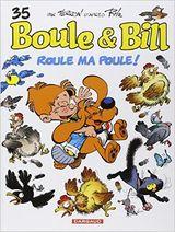 Couverture Roule ma poule ! - Boule et Bill (nouvelle édition), tome 35