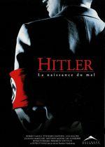 Affiche Hitler - La Naissance du mal