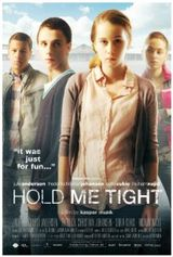 Affiche Hold Me Tight