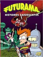 Couverture Histoires saisissantes - Futurama, tome 3