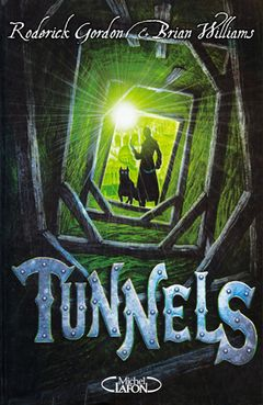 Couverture Tunnels, tome 1