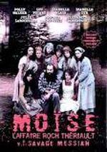 Affiche Moïse,  l'affaire Roch Theriault