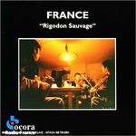 Pochette France: Alpes du Sud-Dauphiné: Rigodon Sauvage