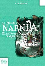 Couverture Le Fauteuil d'argent - Le Monde de Narnia, tome 6