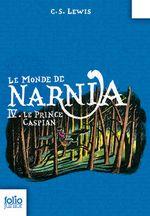 Couverture Le Prince Caspian - Le Monde de Narnia, tome 4