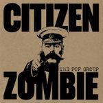 Pochette Citizen Zombie