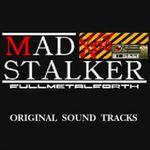 Pochette MAD STALKER X68 ORIGINAL SOUND TRACKS (OST)