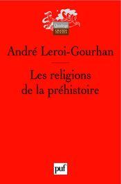 Couverture Les religions de la préhistoire