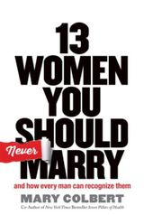 Couverture 13 Women You Should Never Marry: and how every man can recognize them