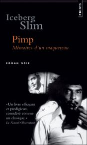 Couverture Pimp : mémoires d'un maquereau