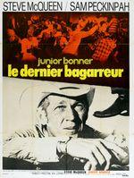 Affiche Junior Bonner, le dernier bagarreur