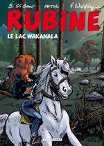 Couverture Le lac Wakanala - Rubine, tome 12