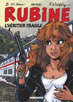 Couverture L'héritier fragile - Rubine, tome 13