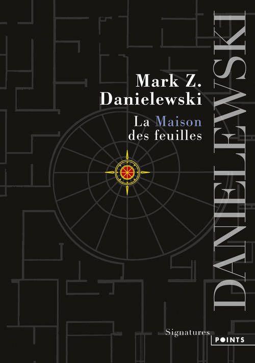 la maison des feuilles z danielewski senscritique