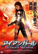 Affiche Iron Girl : Ultimate weapon
