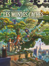Couverture L'Arbre-forêt - Les Mondes cachés, tome 1