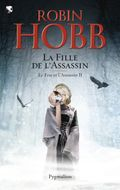Couverture La Fille de l'Assassin - L'Assassin royal, tome 15