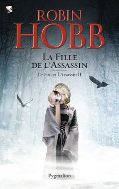 Couverture La Fille de l'assassin - Le Fou et l'Assassin, tome 2
