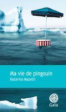 Couverture Ma vie de pingouin