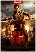 Affiche Dead Rising : Watchtower