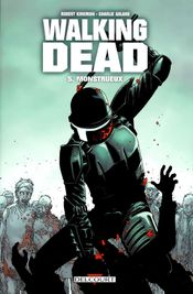 Couverture Monstrueux - Walking Dead, tome 5