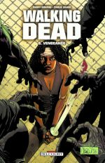 Couverture Vengeance - Walking Dead, tome 6