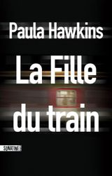 La fille du train de Paula Hawkins