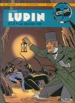 Couverture 813 : La Double Vie - Arsène Lupin, tome 2