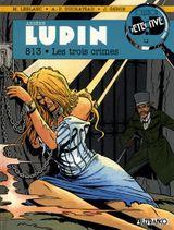 Couverture 813 : Les Trois Crimes - Arsène Lupin, tome 3