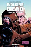 Couverture Dans l'Œil du cyclone - Walking Dead, tome 7