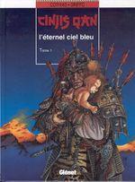 Couverture L'éternel ciel bleu - Cinjis Qan, tome 1