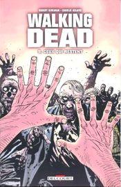 Couverture Ceux qui restent - Walking Dead, tome 9