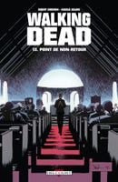 Couverture Point de non-retour - Walking Dead, tome 13