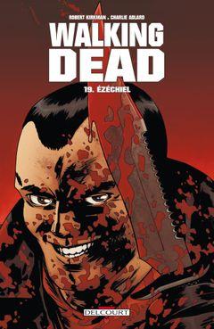 Couverture Ézéchiel - Walking Dead, tome 19