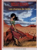 Couverture Les Champs de l'enfer - Melly Brown, tome 1
