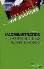 Couverture L'administration et les institutions administratives