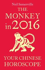 Couverture The Monkey in 2016: Your Chinese Horoscope