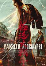 Affiche Yakuza Apocalypse : The Great War of the Underworld