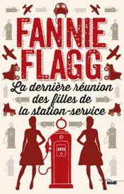 Couverture La Dernière Réunion des filles de la station service