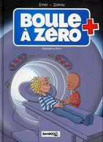 Couverture Madame La Mort - Boule à zéro, tome 4
