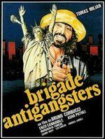 Affiche Brigade anti-gangster