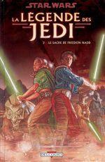 Couverture Le Sacre de Freedon Nadd - Star Wars : La Légende des Jedi, tome 3