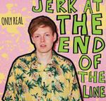 Pochette Jerk at the End of the Line