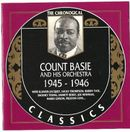 Pochette The Chronological Classics: Count Basie and His Orchestra 1945-1946