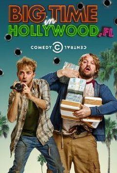 Affiche Big Time in Hollywood, FL