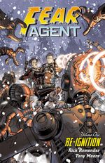 Couverture Fear Agent Volume 1: Re-Ignition