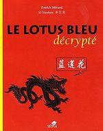 Couverture Le lotus bleu décrypté