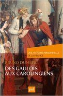 Couverture Des Gaulois aux Carolingiens