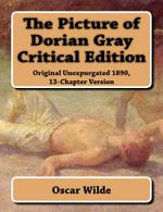 Couverture The Picture of Dorian Gray Critical Edition: Original Unexpurgated 1890, 13-Chapter Version
